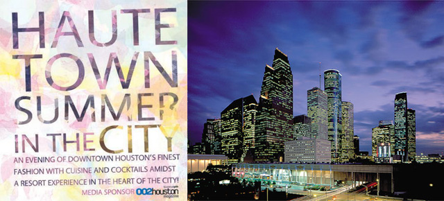 Haute Town... Summer in the City Fashion Show + Party