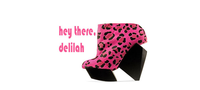 Hey there, Delilah