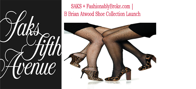 SAKS + FashionablyBroke.com | B Brian Atwood Shoe Collection Launch
