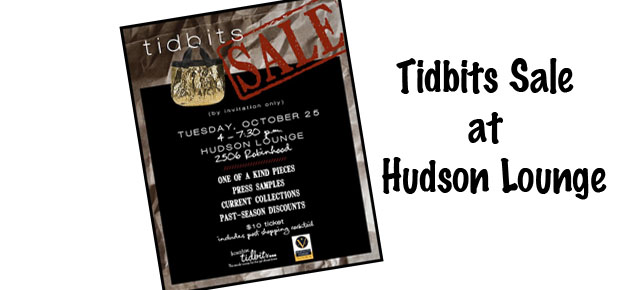 Houston Tidbits Sale at Hudson Lounge!